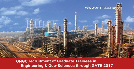 ONGC Graduate Trainees Recruitment 2017