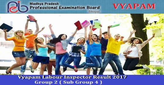 Vyapam Labour Inspector Result 2017