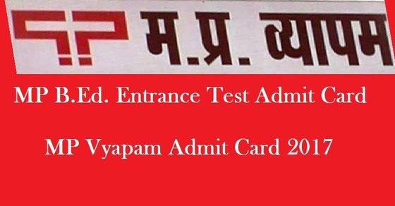 MP BEd Entrance Test Admit Card 2017