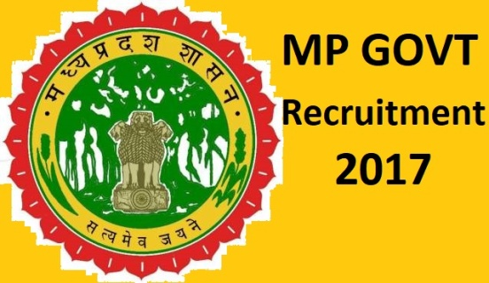 MP GOVT Recruitment 2017