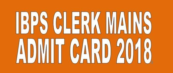 IBPS Clerk CWE Mains Admit Card 2018