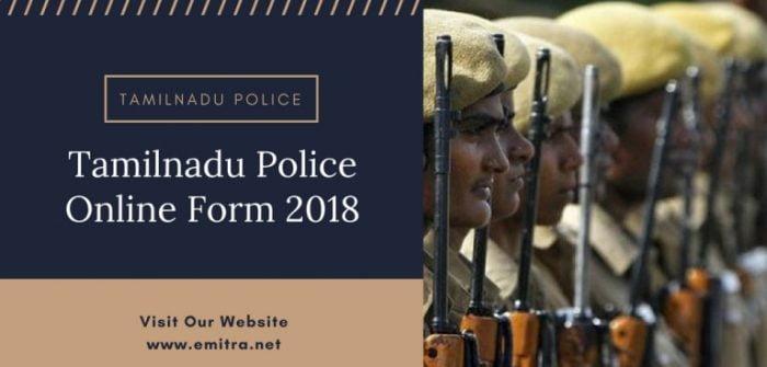 Tamilnadu Police Online Form 2018