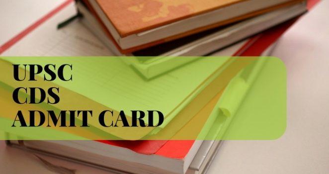 UPSC CDS I Admit Card 2018