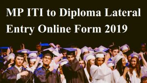 MP ITI to Diploma Lateral Entry Online Form 2019