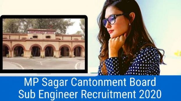 MP Sagar Cantonment Board Sub Engineer Recruitment 2020