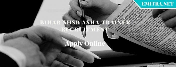 Bihar SHSB Asha Trainer Recruitment 2020