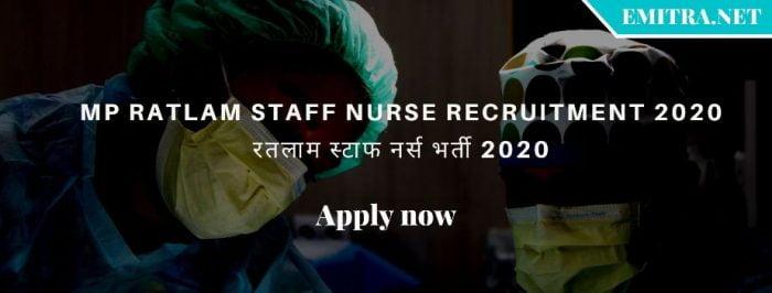 MP Ratlam Staff Nurse Recruitment 2020