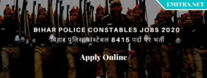 BIHAR POLICE CONSTABLES Jobs 2020