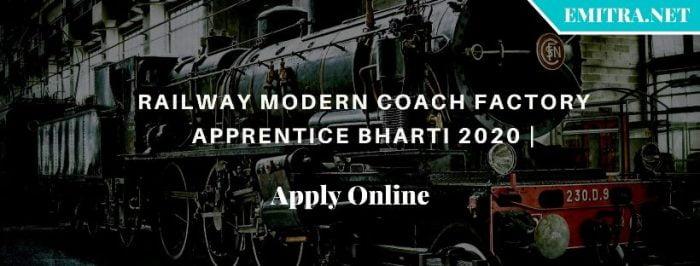 Railway Modern Coach Factory Apprentice Bharti 2020