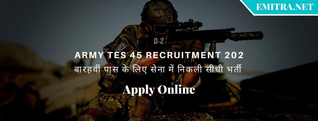 Army TES 45 Recruitment 2021