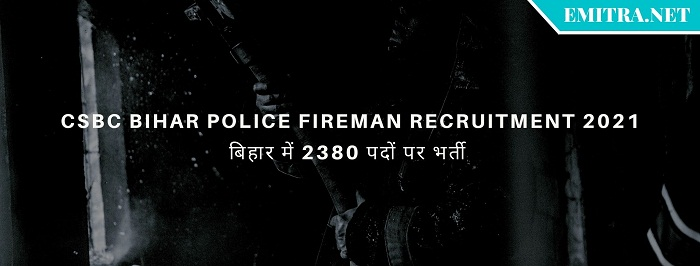 CSBC Bihar Police Fireman