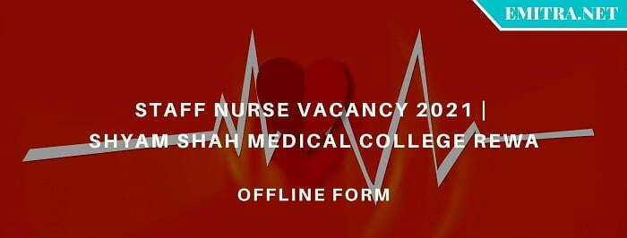 Staff Nurse Vacancy 2021