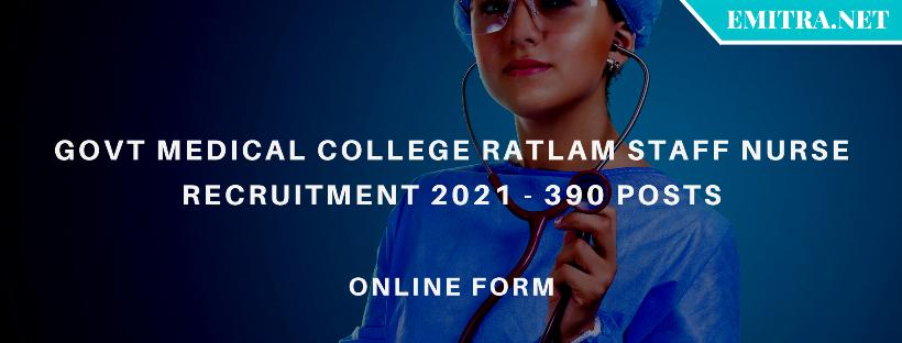 Govt Medical College Ratlam Staff Nurse